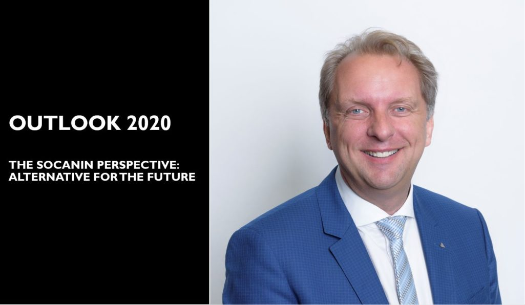 OUTLOOK 2020 – THE SOCANIN PERSPECTIVE: ALTERNATIVE FOR THE FUTURE